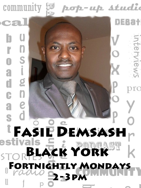 Tune in to Black York with Fasil Demsash